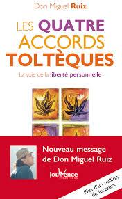 Les Accords Toltèques de Don Miguel Ruiz