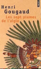 Les 7 plumes de l'aigle d'Henri Gougaud